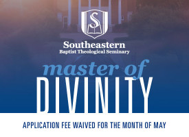 An Invitation to Study with Me at SEBTS for a Master of Divinity
