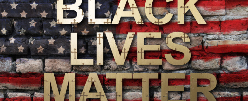 #BlackLivesMatter (6): An Evangelical Evaluation of BLM
