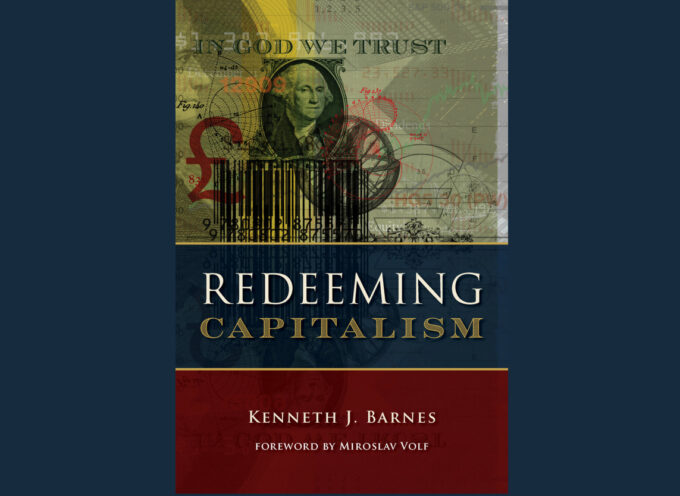 Why Capitalism Needs Reformation (An Interview with Kenneth Barnes)